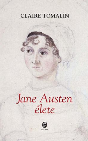 Jane Austen élete Claire Tomalin