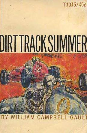 Dirt Track Summer  by  William Campbell Gault