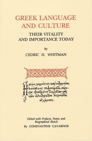 Greek Language And Culture Their Vitality And Importance Today  by  Cedric Hubbell Whitman
