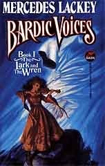 The Lark And The Wren (Bardic Voices, #1) Mercedes Lackey