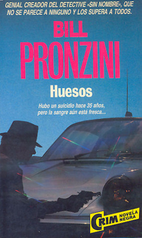 Huesos (Sin Nombre, #14)  by  Bill Pronzini