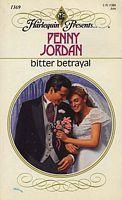 Bitter Betrayal (Harlequin Presents, No 1369)  by  Penny Jordan