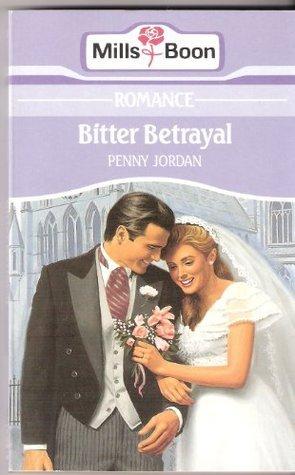 Bitter Betrayal Penny Jordan