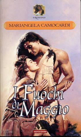 I fuochi di Maggio  by  Mariangela Camocardi