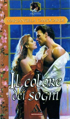 Il colore dei sogni Mariangela Camocardi