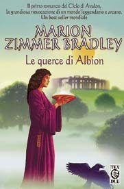 Le querce di Albion  by  Marion Zimmer Bradley