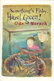 Somethings Fishy, Hazel Green  by  Odo Hirsch