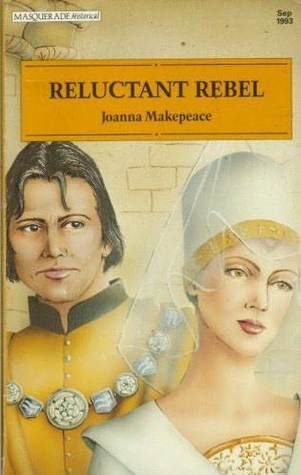 Reluctant Rebel Joanna Makepeace