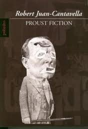 Proust Fiction  by  Robert Juan-Cantavella