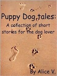 Puppy Dog Tales Alice V.
