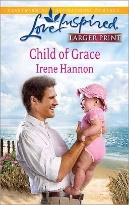Child of Grace Irene Hannon