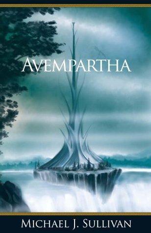 Avempartha (The Riyria Revelations, #2)  by  Michael J. Sullivan