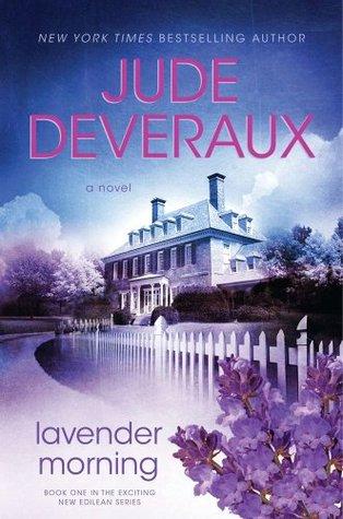 Lavender Morning (Edilean, #1)  by  Jude Deveraux