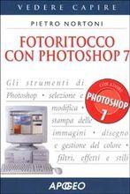 Fotoritocco con Photoshop 7 Pietro Nortoni