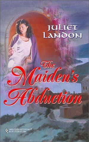 The Maidens Abduction  by  Juliet Landon