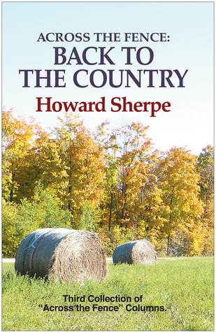 Across the Fence: Back To the Country Howard Sherpe