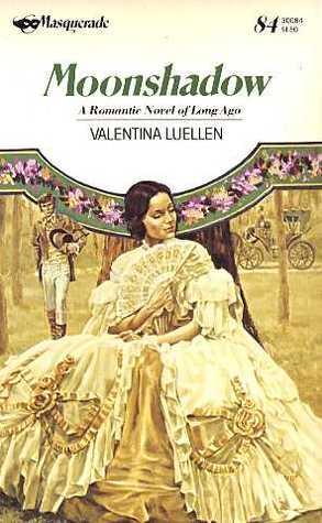Moonshadow Valentina Luellen