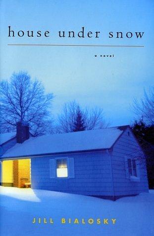 House Under Snow Jill Bialosky