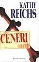 Ceneri (Temperance Brennan, #6)  by  Kathy Reichs