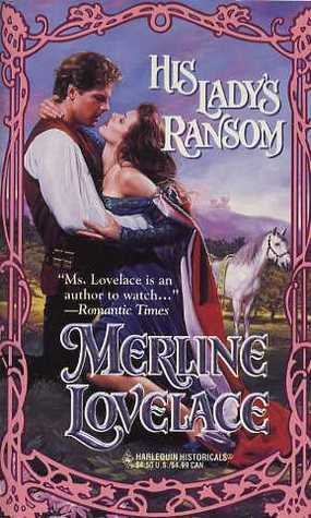 His Ladys Ransom  by  Merline Lovelace