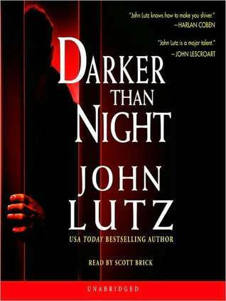 Darker Than Night (Frank Quinn, #1)  by  John Lutz