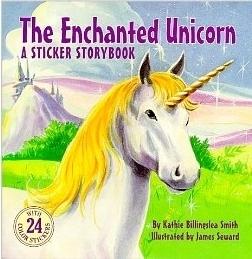 The Enchanted Unicorn (Wanderer Sticker Book) Kathie Billingslea Smith