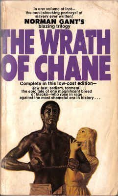 The Wrath of Chane Norman Gant
