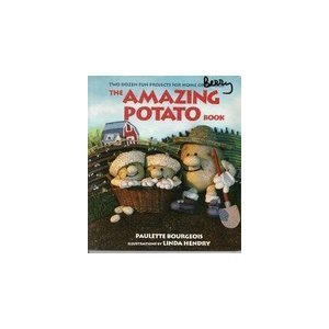 The Amazing Potato Book  by  Paulette Bourgeois