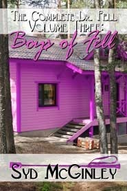 The Complete Dr. Fell III: The Boys of Fell Syd McGinley