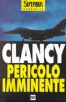 Pericolo imminente (Jack Ryan, #5)  by  Tom Clancy
