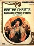 Spionaggio e vecchi merletti  by  Agatha Christie