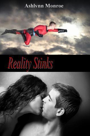 Reality Stinks Ashlynn Monroe