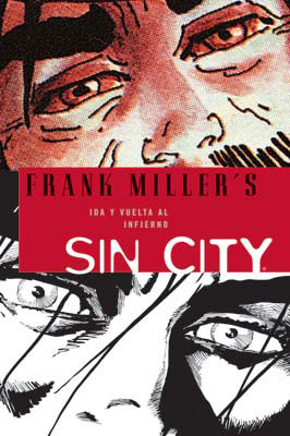 Sin City 07: Ida y vuelta al infierno  by  Frank Miller