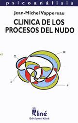 Clínica de los procesos del nudo  by  Jean-Michel Vappereau