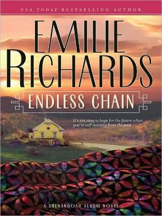 Endless Chain (Shenandoah Album Series) Emilie Richards