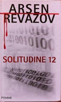 Solitudine 12  by  Arsen Revazov