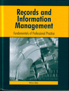 Records And Information Management: Fundamentals Of Professional Practice  by  William Saffady