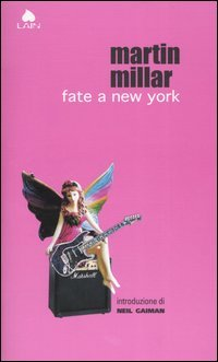 Fate a New York  by  Martin Millar