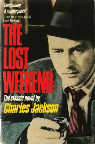 Lost Weekend Charles Jackson