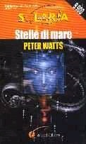 Stelle di Mare Peter Watts