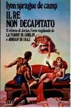 Il re non decapitato  by  L. Sprague de Camp