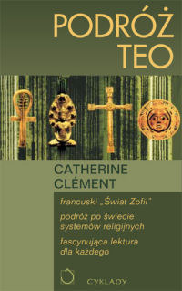Podróż Teo Catherine Clément