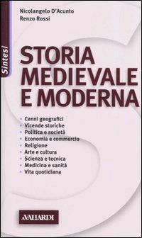 Storia medievale e moderna  by  Nicolangelo DAcunto