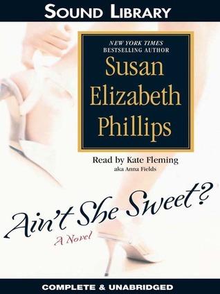 Aint She Sweet? Susan Elizabeth Phillips