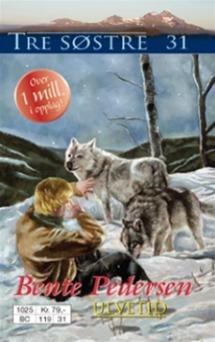 Ulvetid (Tre søstre #31)  by  Bente Pedersen