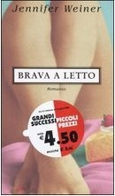 Brava a letto  by  Jennifer Weiner