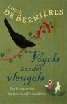 Vogels zonder vleugels Louis de Bernières