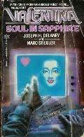 Valentina: Soul in Sapphire  by  Joseph H. Delaney