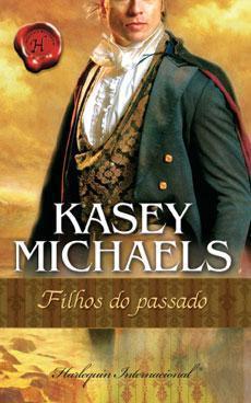 Filhos do Passado  by  Kasey Michaels