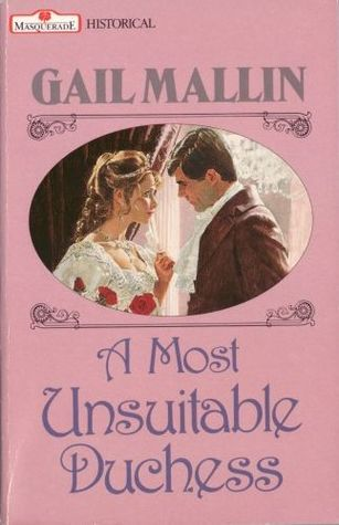 A Most Unsuitable Duchess Gail Mallin